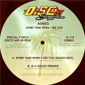 AIMES - Every Time When I See You download free