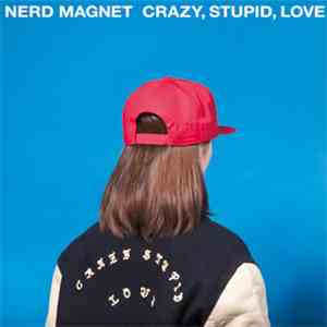 ナードマグネット - Crazy, Stupid, Love download free