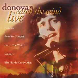 Donovan - Catch The Wind - Live download free