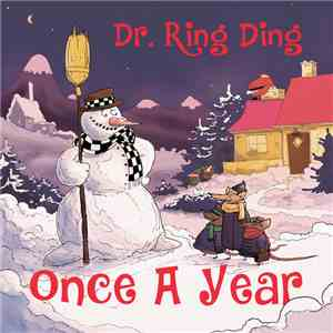 Dr. Ring-Ding - Once A Year download free