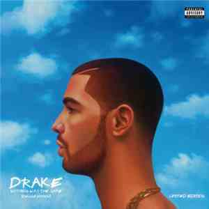 Drake - Nothing Was The Same download free