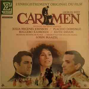Georges Bizet - Julia Migenes Johnson / Placido Domingo, Ruggero Raimondi / Faith Esham, Lorin Maazel, Orchestre National De France / Chœurs Et Maîtrise De Radio France - Carmen (Extraits De L'enregistrement Original Du Film De Francesco Rosi) download free
