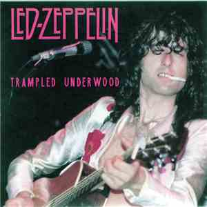 Led Zeppelin - Trampled Underwood download free