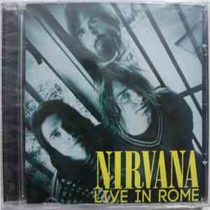 Nirvana - Live In Rome download free