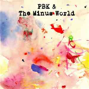 PBK & The Minus World - In The Rainbow Eye download free