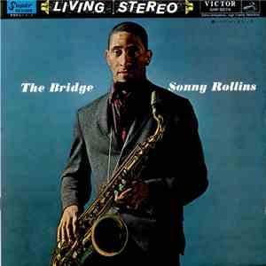 Sonny Rollins - The Bridge download free