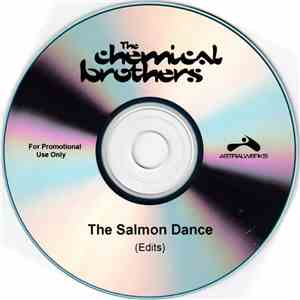 The Chemical Brothers - The Salmon Dance (Edits) download free