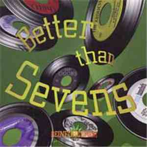 Various - Better Than Sevens download free
